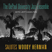 Salutes Woody Herman by Jeff Hamilton