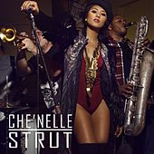 Strut - Single by Che'Nelle