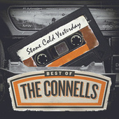 Stone Cold Yesterday: Best Of The Connells by The Connells