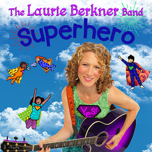Superhero by The Laurie Berkner Band