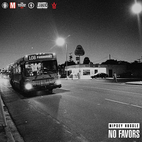 No Favors by Nipsey Hussle