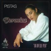 Un Dia Que Pasa (Pistas) by Veronica Leal