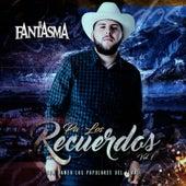 Pa' los Recuerdos, Vol. 1 by Fantasma