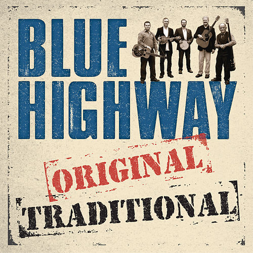 Original Traditional by Blue Highway