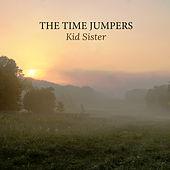 Kid Sister by The Time Jumpers