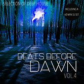 Beats Before Dawn, Vol. 4 - Selection of Deep House by Various Artists