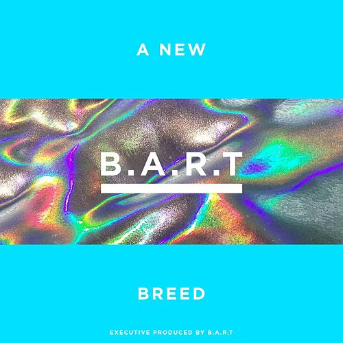 A New Breed by Bart