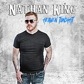 Heaven Tonight by Nathan King