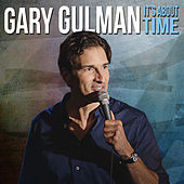 It's About Time by Gary Gulman