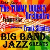 Big Band Jazz Greats, Vol. 5 von Tommy Dorsey
