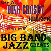 Big Band Jazz Greats, Vol.7 by Various Artists