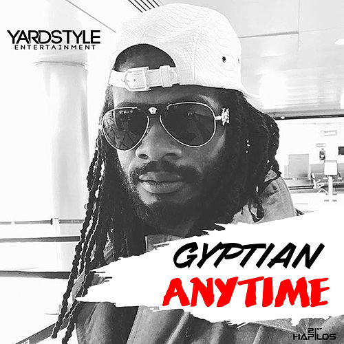 Anytime - Single by Gyptian