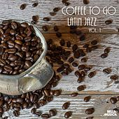 Coffee to Go: Latin Jazz, Vol. 1 by Various Artists