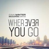 Wherever You Go by Dan Winter