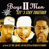 Let's Stay Together von Boyz II Men