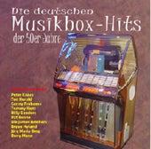 Die deutschen Musikbox Hits by Various Artists