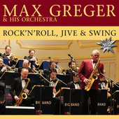 Rock 'N' Roll, Jive And Swing by Max Greger