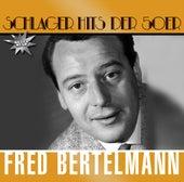 Schlager Hits Der 50er by Fred Bertelmann
