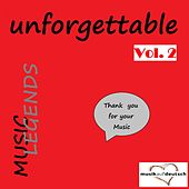 Music Legends - Unforgettable, Vol. 2 (Thank You for Your Music) by Various Artists