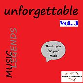 Music Legends - Unforgettable, Vol. 3 (Thank You for Your Music) by Various Artists