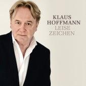 Leise Zeichen by Klaus Hoffmann