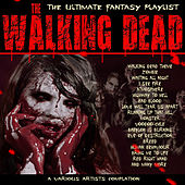 Walking Dead - The Ultimate Fantasy Playlist by Various Artists
