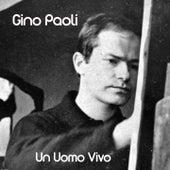 Un uomo vivo (Festival di Sanremo 1961) by Gino Paoli