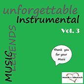 Music Legends - Unforgettable Instrumental, Vol. 3 (Thank You for Your Music) by Various Artists