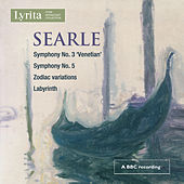 Searle: Symphonies Nos. 3 & 5 by Various Artists