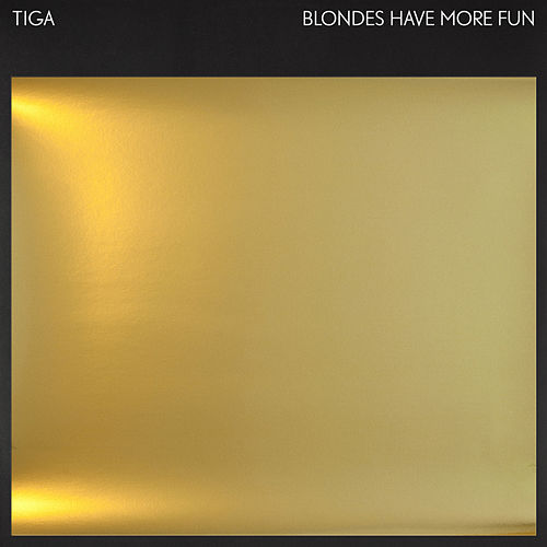 Blondes Have More Fun EP by Tiga