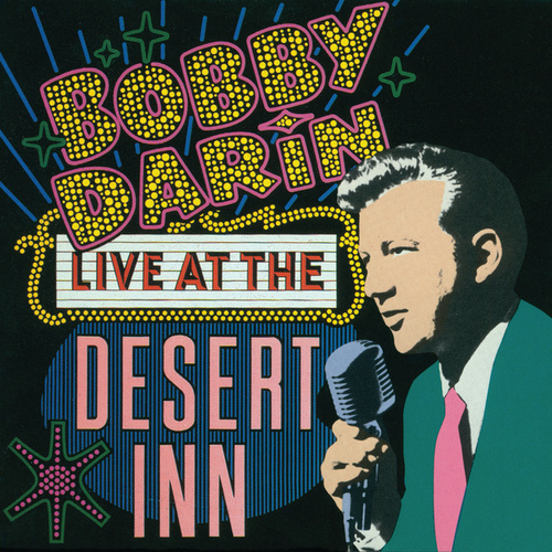 Live At The Desert Inn by Bobby Darin