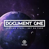 Chasing Stars / Get da Funk by Document One