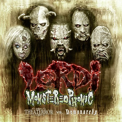 Monstereophonic (Theaterror vs. Demonarchy) by Lordi