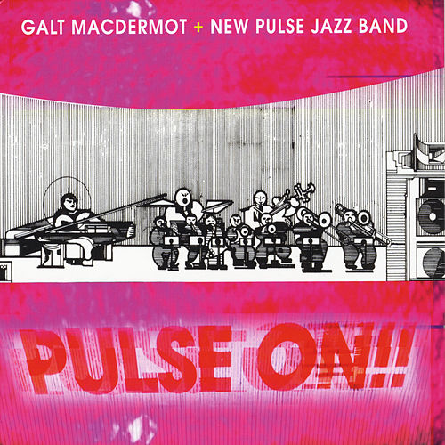 Pulse On!! by Galt MacDermot