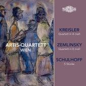 Kreisler, Zemlinsky & Schulhoff: Works for String Quartet by Artis Quartett