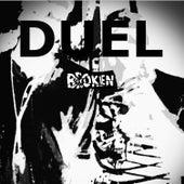 Broken by Duel