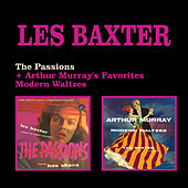 The Passions + Arthur Murray's Favorites Modern Waltzes by Les Baxter