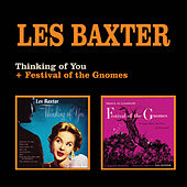 Thinking of You + Festival of the Gnomes by Les Baxter