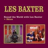 Round the World with Les Baxter + Skins! (Bongo Party with Les Baxter) by Les Baxter