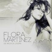De Música Ligera by Flora Martinez