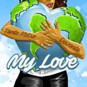 My Love - Single by Tanto Metro & Devonte
