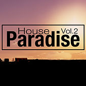 Paradise House Vol: 2 by Various Artists