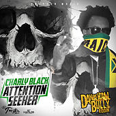 Attention Seeker - Single von Charly Black