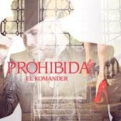 Prohibida by El Komander