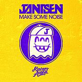Make Some Noise by Jantsen