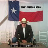 Texas Freedom Song by Darby Warren Project