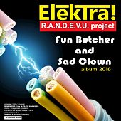 Fun Butcher and Sad Clown by Elektra