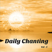 Daily Chanting Prayers, Vol. 3 by Various Artists