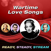 Wartime Love Songs (Ready, Steady, Stream) von Various Artists