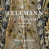 Telemann: 12 Fantasias for Solo Violin, TWV 40 by Fabio Biondi
